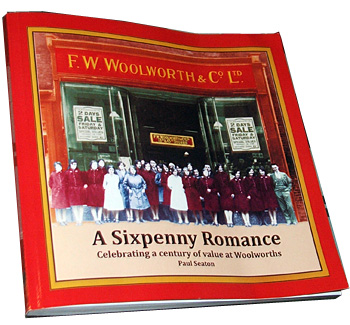 'A Sixpenny Romance, celebrating a century of value at Woolworths' paperback book, front cover